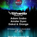 ★SHELB BDAY NIGHT @ BUDAPEST RICO CLUB 2018-DECEMBER 08.★